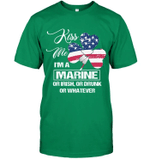 Veteran Shirt, Custom Shirt, U.S Veteran Shirt, Kiss Me I'm A Marine Or Irish T-Shirt KM0107 - Spreadstores