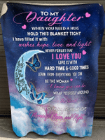 To My Daughter When You Need A Hug Hold This Blanket Tight Fleece Blanket - Spreadstores