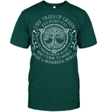 Veteran Shirt, Best Gift Idea, I See Trees Of Green Unisex T-Shirt KM1006 - Spreadstores