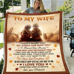 To My Wife I Didn't Marry You So I Could Live With You, Love You Forever And Always Fleece Blanket - Spreadstores