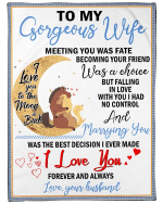 To My Gorgeous Wife Meeting You Was Fate Becoming Your Friend Was A Choice Horse Fleece Blanket - Spreadstores