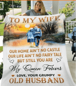 To My Wife, Our Home Ain't No Castle Our Life Ain't No Fairy Tale Sherpa Blanket - Spreadstores