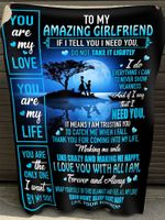 Valentine Day Gift For Her, Gift For Girlfriend, To My Amazing Girlfriend, If I Tell You I Need You Fleece Blanket - Spreadstores