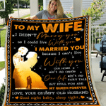 To My Wife I Didn't Marry You So I Could Live With You, You Are My Queen Forever Fleece Blanket - Spreadstores