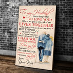 Valentine's Day Gifts For Husband, Personalized Canvas To My Husband, Never Forget That I Love You Canvas - Spreadstores