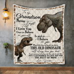 To My Grandson Never Forget That I Love You Dinosaur Quilt Blanket - Spreadstores