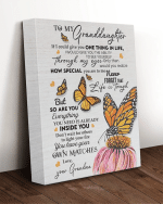 To My Granddaughter If I Could Give You One Thing In Life I Would Give You The Ability Butterfly Canvas - Spreadstores