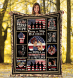 Veteran Blanket Being A Wife Is A Choice Being A Veteran's Wife Is A Privilege Fleece Blanket - Spreadstores