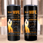 To My Wife I Didn't Marry You So I Could Live With You, You Are My Queen Forever Skinny Tumbler, Valentine's Day Gift - Spreadstores