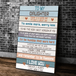 To My Daughter Today Is Good Day To Have A Great Day, Gift For Daughter Canvas - Spreadstores