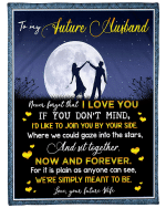 Valentine's Day Gift Ideas, To My Future Husband Never Forget That I Love You, Dancing Under The Moon Fleece Blanket - Spreadstores