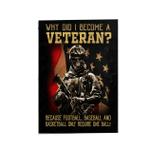 Veteran Flag, Why Did I Become A Veteran Garden Flag - Spreadstores