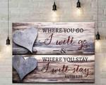Where You Go I Will Go Canvas, Wedding Gift Canvas, Ruth Bible Verse Canvas, Wedding Ceremony Sign, Bible Verse Canvas - Spreadstores