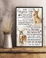 Wife Canvas, Gift For Wife, Valentine Gift, Anniversary Gift, To My Gorgeous Wife When I Say I Love You More Deer Canvas - Spreadstores