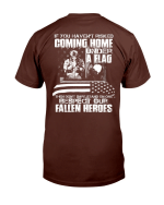You Haven't Risked Coming Home Under A Flag T-Shirt - Spreadstores