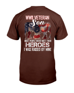 WWII Veteran Son Most People Never Meet Their Heroes T-Shirt - Spreadstores