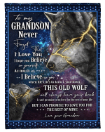 Wolf Grandson Blanket To My Grandson I Hope You Believe In Yourself, Best Gift For Grandson Fleece Blanket - Spreadstores