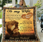 Wife Blanket, Gift For Her, To My Wife I Choose You To Do Life With Lion Fleece Blanket - Spreadstores