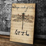 Whisper Words Of Wisdom Let It Be Dragonfly Canvas, Wall Art Decor Canvas - Spreadstores