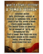 What Is A Female Veteran? A Female Veteran Whether Active Duty, Discharged Retired Matte Canvas - Spreadstores