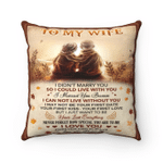 Wife Pillow, Gift For Wife, To My Wife I Didn't Marry You So I Could Live With You, Love You Forever And Always Pillow - Spreadstores
