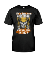 Vintage 1977 Shirt, 1977 Birthday Shirt, Gift For Her, Don't Mess With A Woman Unisex T-Shirt KM0405 - Spreadstores