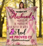 When My Husband Married Me, He Married Me, Gift For Husband, Wedding, Birthday Fleece Blanket - Spreadstores