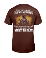 What They Want To Play T-Shirt - Spreadstores