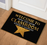 Welcome Rug, Welcome To The Classroom Where It Happens, Home Decor, Classroom Decorations - Spreadstores