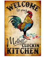 Welcome To My Mother Cluckin Kitchen Matte Canvas - Spreadstores