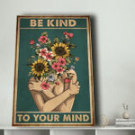 Wall Art Decor Canvas, Be Kind To Your Mind Canvas, Motivation Quote Canvas - Spreadstores