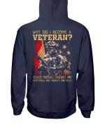 Why Did I Become A Veteran Veteran Hoodie, Veteran Sweatshirts - Spreadstores
