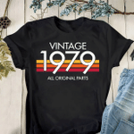 Vintage 1979 Birthday Gift, Original Parts, Birthday Gifts For Him For Her Unisex T-Shirt KM0704 - Spreadstores
