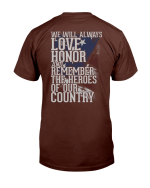 We Will Always Love Honor And Remember The Heroes Of Our Country T-Shirt - Spreadstores