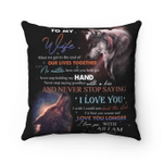 Wife Pillow, To My Wife When We Get To The End Of Our Lives Together Grey Wolf Couple Pillow - Spreadstores