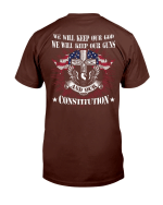We Will Keep Our God We Will Keep Our Guns T-Shirt - Spreadstores