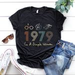 Vintage 1979, I'm A Simple Woman, Birthday Gifts Idea, Gift For Her For Him Unisex T-Shirt KM0804 - Spreadstores
