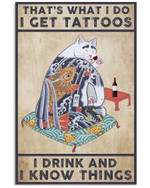 Wine Canvas That's What I Do I Get Tattoos I Drink And I Know Things Matte Canvas - Spreadstores