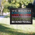 We Believe Black Lives Matter Love Is Love Feminism Is For Everyone Yard Sign - Spreadstores