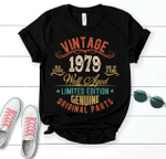 Vintage 1979 Well Aged Limited Edition, Birthday Gifts For Him For Her Unisex T-Shirt KM0704 - Spreadstores