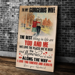 Wife Canvas, To My Gorgeous Wife The Best Thing In Life Are You And Me, Gift From Husband Canvas - Spreadstores