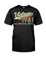 Vintage 1981, All Original Parts, Birthday Shirt, Birthday Gifts Idea, Gift For Her For Him Unisex T-Shirt KM0804 - Spreadstores