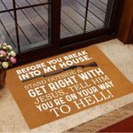 Welcome Mat, Before You Break Into My House Get Right With Jesus Doormat, Gun Doormat Outside Entrance Mat - Spreadstores