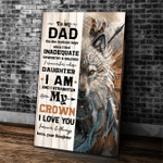 Wolf Dad Canvas, Father's Day Gift, To My Dad On The Darkest Days When I Feel Canvas, Best Gift For Dad From Daughter - Spreadstores
