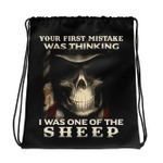 Your First Mistake Was Thinking I Was One Of The Sheep Drawstring Bag - Spreadstores