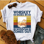 Whiskey Goes In Wisdom Comes Out Vintage T-Shirt, Whiskey Lover Shirt - Spreadstores