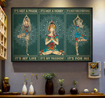 Yoga Canvas, Gift For Hippie, It's Not A Phase It's My Life Canvas - Spreadstores