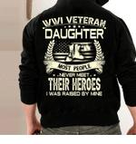 WWI Veteran Son Most People Never Meet Their Heroes I Was Raise By Mine Veteran Hoodie, Veteran Sweatshirts - Spreadstores