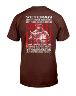 Veterans Shirt Don't Think Because My Time Has Ended That I Won't Suit Up Again T-Shirt - Spreadstores