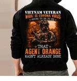 Veterans Shirt-Vietnam Veteran Agent Orange Hasn't Already Done Veteran Hoodie, Veteran Sweatshirts - Spreadstores